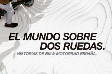 """""""El mundo sobre dos ruedas. Historias de BMW Motorrad España"""""""