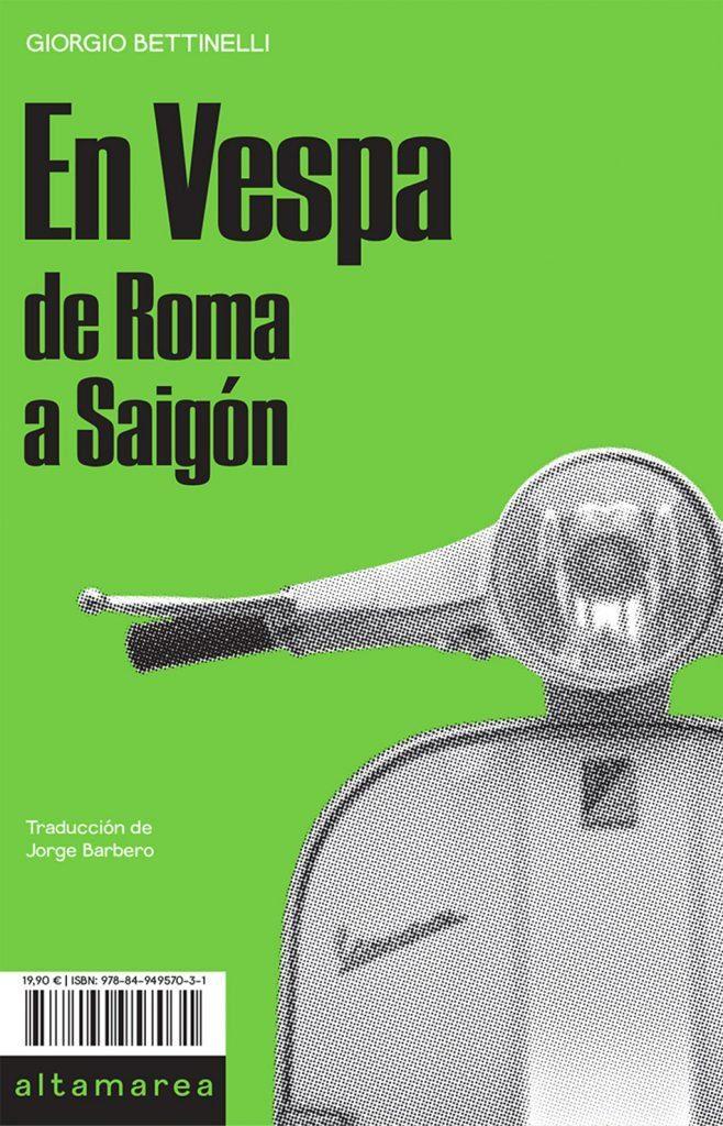"""""""En Vespa. De Roma a Saigón"""